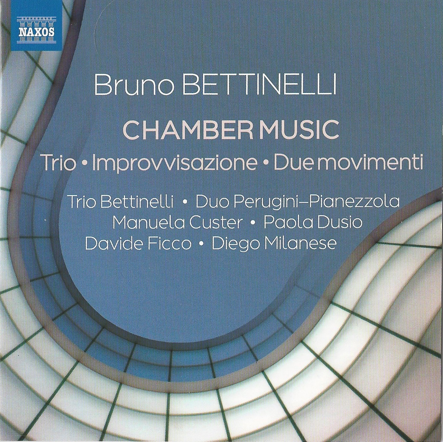 Bruno Bettinelli - Chamber Music